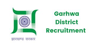 Garhwa District Recruitment